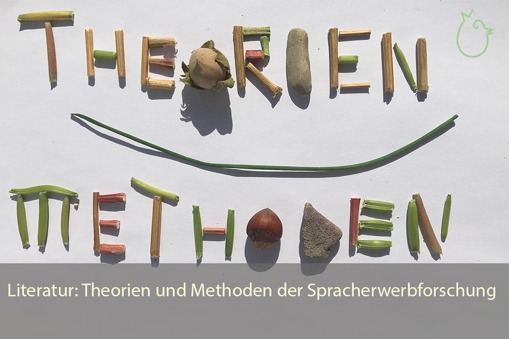 Lesetipps Theorien Und Methoden Der Spracherwerbsforschung Theories And Methods Of Language Acquisition Research Sprache Spiel Natur